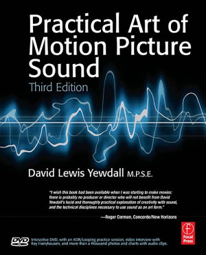 The Practical Art of Motion Picture Sound