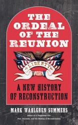 The Ordeal Of The Reunion Book PDF
