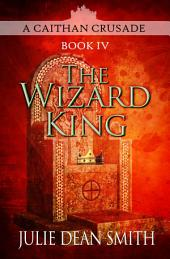 The Wizard King