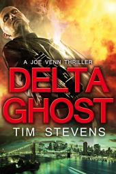 Delta Ghost: Joe Venn #2