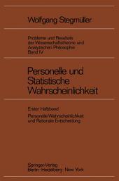 Personelle und Statistische Wahrscheinlichkeit: Personelle Wahrscheinlichkeit und Rationale Entscheidung