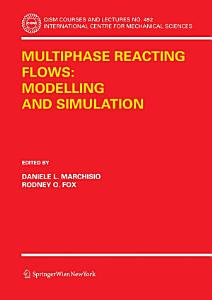 Multiphase reacting flows  modelling and simulation