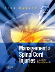 Management of Spinal Cord Injuries