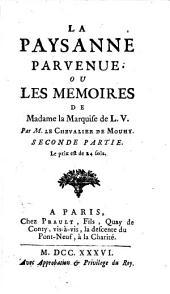 La Paysanne Parvenue, Ou Les Mémoires De Madame la Marquise de L. V.