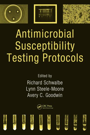 Antimicrobial Susceptibility Testing Protocols PDF