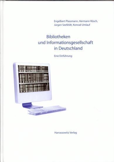 Bibliotheken und Informationsgesellschaft in Deutschland PDF