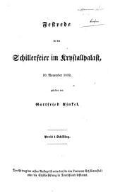 Festrede bei der Schillerfeier im Krystallpalast, 10. November, 1859, gehalten von G. K.