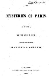 The Mysteries of Paris: A Novel, Volumes 1-2