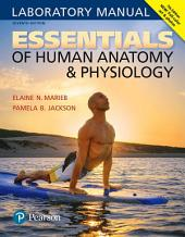 Essentials of Human Anatomy & Physiology Laboratory Manual: Edition 7