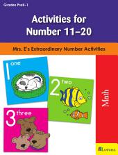 Activities for Numbers 11-20: Mrs. E's Extraordinary Number Activities