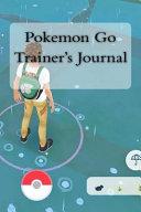 Pokemon Go Trainer's Journal