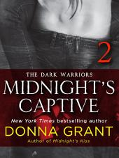 Midnight's Captive: Part 2: The Dark Warriors
