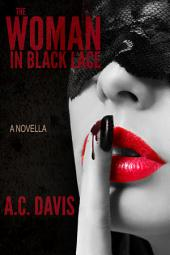 The Woman in Black Lace: Velvet Nights and Black Lace Stories