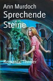 Sprechende Steine: Romantic Thriller