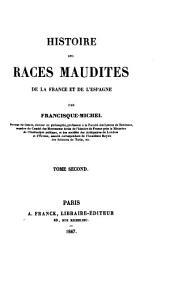 Histoire des Races Maudites de la France et de L ́Espagne: Volume1