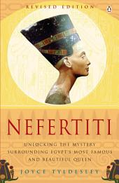 Nefertiti: Egypt's Sun Queen