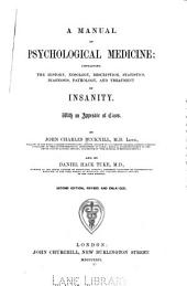 A Manual of psychological medicine