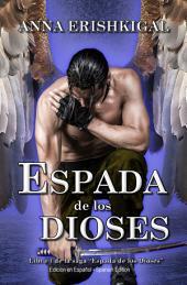 """Espada de los Dioses (Edición en Español): Libro 1 de la saga """"Espada de los Dioses"""""""