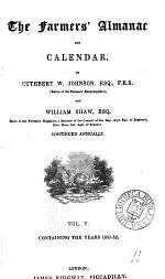 The Farmer's almanac and calendar: by C.W. Johnson and W. Shaw