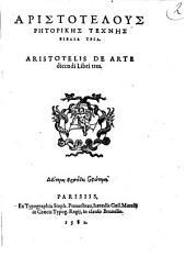 Aristotelous RL·torikL·s technL·s biblia tria. Aristotelis De arte dicendi libri tres