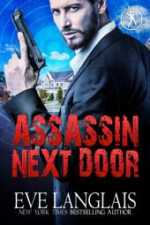 Assassin Next Door: Bad Boy Inc. #1