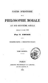 Cours d'histoire de la philosophie morale au dix-huitième siècle, professé à la Faculté des lettres en 1819 et 1820: Philosophie de Kant