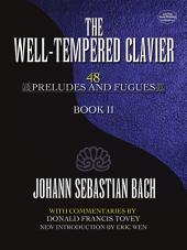 The Well-Tempered Clavier: 48 Preludes and Fugues, Volume 2