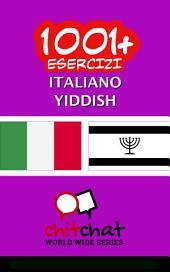 1001+ Esercizi italiano - Yiddish