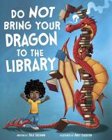 Do Not Bring Your Dragon to the Library PDF