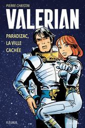 Valérian – Paradizac, la ville cachée