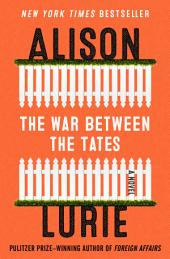 The War Between the Tates: A Novel