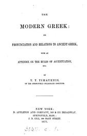 The Modern Greek: its pronunciation and relations to Ancient Greek