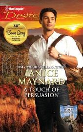 A Touch of Persuasion