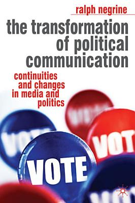 The Transformation of Political Communication PDF