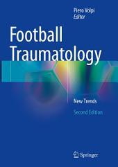 Football Traumatology: New Trends, Edition 2