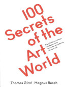 100 Secrets of the Art World PDF