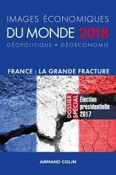 Images économiques du monde 2018: France la grande fracture