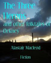 The Three Herons: and other folktales of Orkney