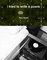 I tried to write a poem