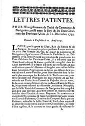 Lettres patentes. Pour l'enregistrement du traité de commerce & navigation, passé entre le Roy & les Etats Généraux des Provnces-Unies, le 21. décembre 1739: Données à Versailles le 11. août 1741