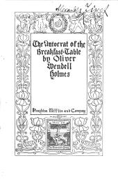The Autocrat of the Breakfast-table: Volume 2