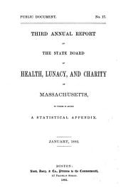 Annual Report of the State Board of Health, Lunacy, and Charity of Massachusetts: Volume 3