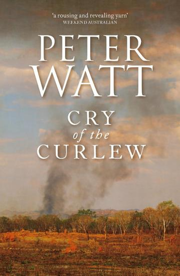 Cry of the Curlew  The Frontier Series 1 PDF