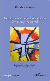 Pour un consensus entre foi et raison face à l'angoisse du mal