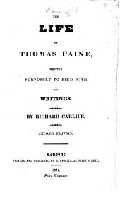 The Life of Thomas Paine ...