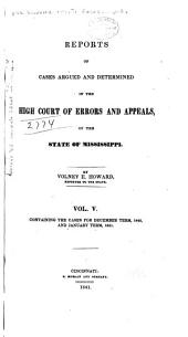 Cases Argued and Decided in the Supreme Court of Mississippi: Volume 6