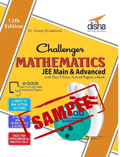 Sample  Challenger Mathematics for JEE Main   Advanced with past 5 years Solved Papers ebook  12th edition  PDF