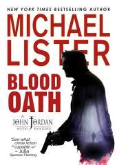 Blood Oath: a John Jordany Mystery Book 11
