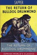 The Return of Bulldog Drummond  Esprios Classics  PDF