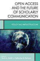 Open Access and the Future of Scholarly Communication PDF